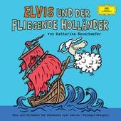 Elvis und der fliegende Holländer by Various Artists