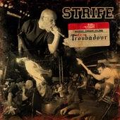 Live at the Troubadour de Strife