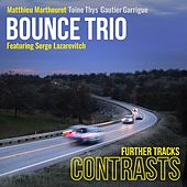 Contrasts (Further Tracks) by Bounce Trio Matthieu Marthouret