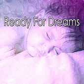 Ready For Dreams by Lullaby Land