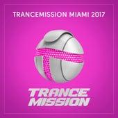 Trancemission Miami 2017 - EP de Various Artists