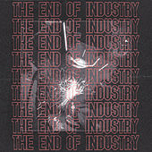 The End of Industry de Lapalux