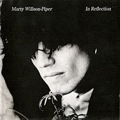 In Reflection by Marty Willson-Piper