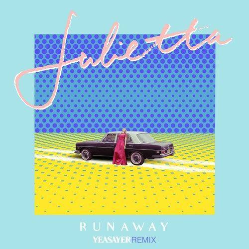 Runaway (Yeasayer Remix) von Julietta