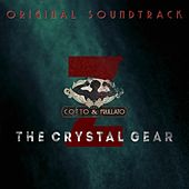 Cotto & Frullato Z The Crystal Gear (Original Score) by Various Artists