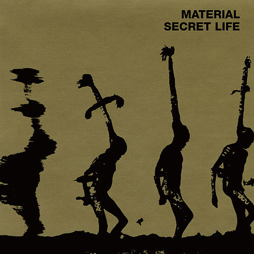 Secret Life by Material