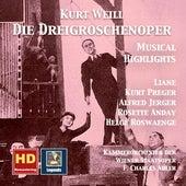 Weill: Die Dreigroschenoper – Musical Highlights (Remastered 2017) by Various Artists