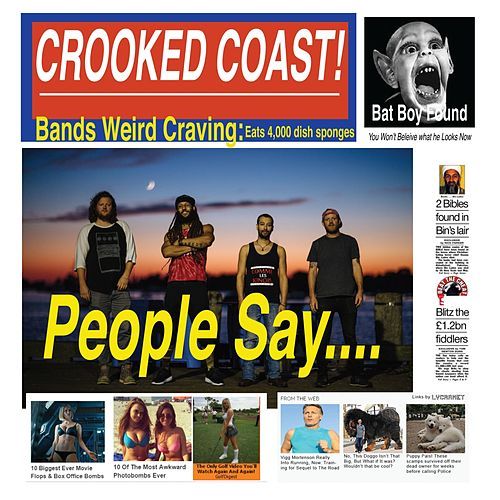 People Say von Crooked Coast