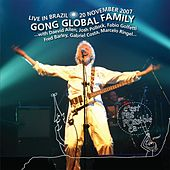 Live in Brazil, 20 November 2007 by Gong Global Family