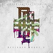 Designer Drugs 3 by Hoodrich Pablo Juan