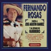 Fernando Rosas Canta a José Agustín Ramírez y al Estado de Guerrero de Fernando Rosas