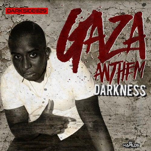 Gaza Anthem by Darkness