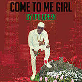 Come to Me Girl von Ipd Green