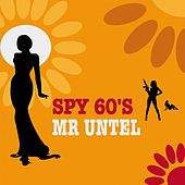 Spy 60's by Mr Untel