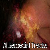 76 Remedial Tracks by S.P.A