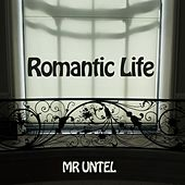 Romantic Life by Mr Untel