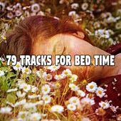 79 Tracks For Bed Time by Ocean Sounds Collection (1)