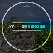 At The Seashore by Various Artists