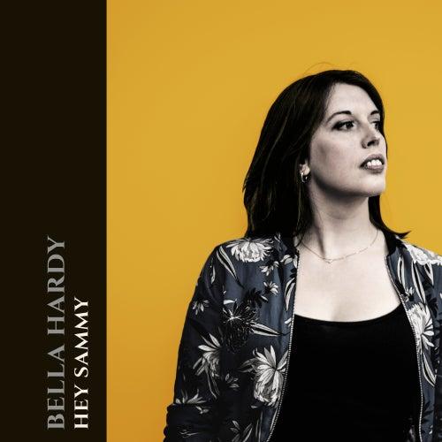 Hey Sammy by Bella Hardy