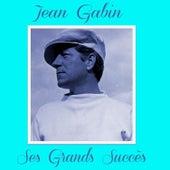 Jean Gabin - Ses Grands Succès by Various Artists