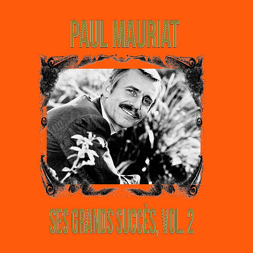 Paul Mauriat - Ses Grands Succès, Vol. 2 by Paul Mauriat