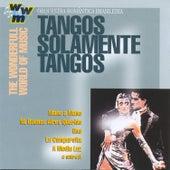 Tangos Solamente Tangos by Orquestra Romântica Brasileira
