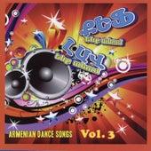 Kef Enk Anum: Armenian Dance Songs Vol. 3 by Various Artists