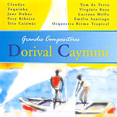 Grandes Compositores - Dorival Caymmi by Various Artists