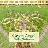 Green Angel Guided Meditations by Brahma Kumaris