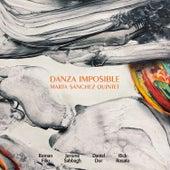 Danza Imposible by Marta Sanchez Quintet