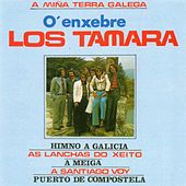 O'Enxebre. A Miña Terra Galega de Los Tamara
