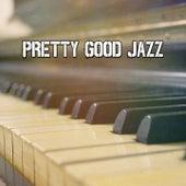 Pretty Good Jazz by Bossa Cafe en Ibiza