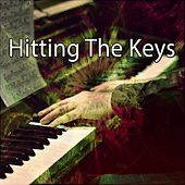 Hitting The Keys by Bar Lounge