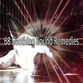 68 Soothing Sound Remedies by S.P.A