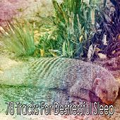 78 Tracks For Destressful Sleep de White Noise Babies