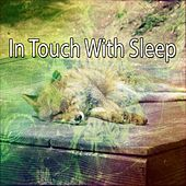In Touch With Sleep von Relajacion Del Mar