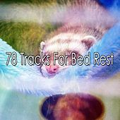 78 Tracks For Bed Rest de White Noise Babies