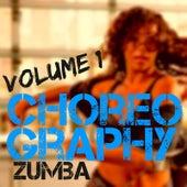 Choreography (Vol. 1) by ZUMBA