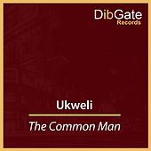 The Common Man de Ukweli