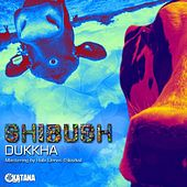 Dukkha - EP by Various Artists