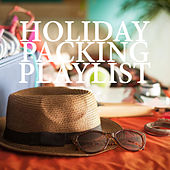 Holiday Packing Playlist by Various Artists