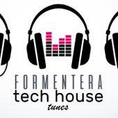 Formentera Tech House Tunes de Various Artists