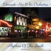 Rhythms Of The South (Remastered 2017) by Edmundo Ros