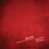 Love is a Pendulum de Joe Locke