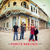 Habana Dreams de The Pedrito Martinez Group