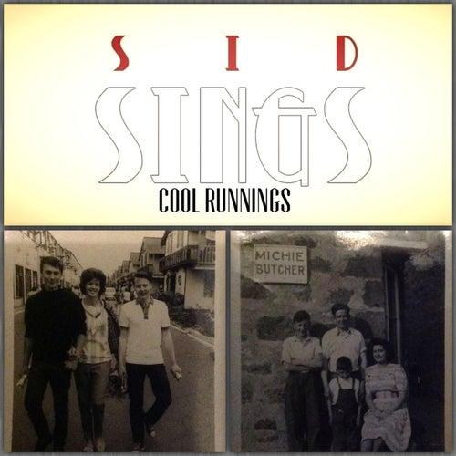 Cool Runnings by Sid Sings