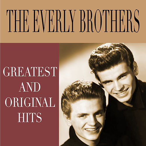 Greatest and Original Hits de The Everly Brothers