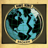 Broken (Radio Edit) by King King
