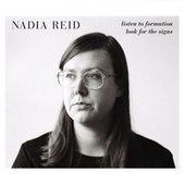 Listen to Formation, Look for the Signs by Nadia Reid