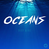 Deep Blue by Oceans